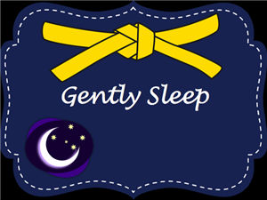 Gently Sleep - Yellow Belt