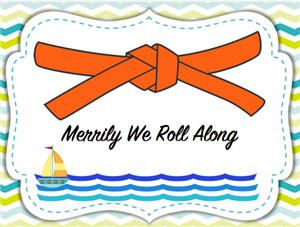 Merrily We Roll Along - Orange Belt