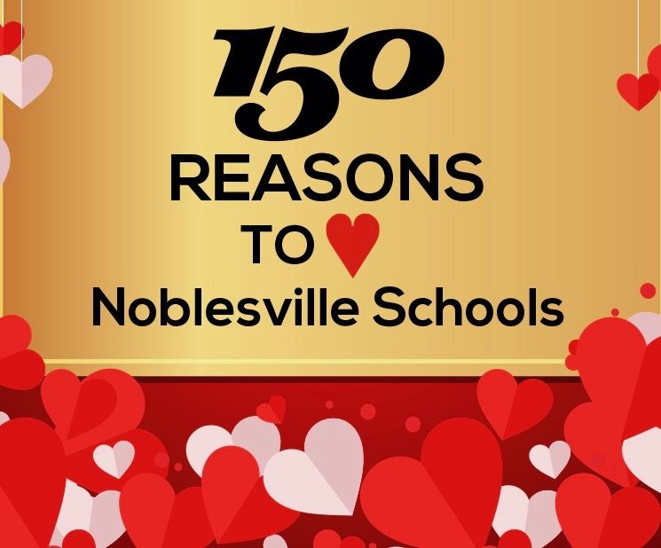 150 Reasons to Love Noblesville Schools